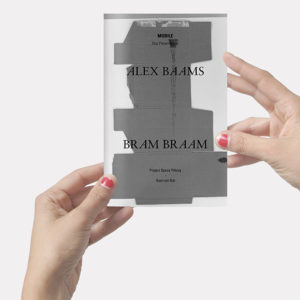 Bram Braam & Alex Baams, Mobile. Catalogue - 24 pages, 12x19cm. Published on occasion of the duo exhibition at SEA Foundation
