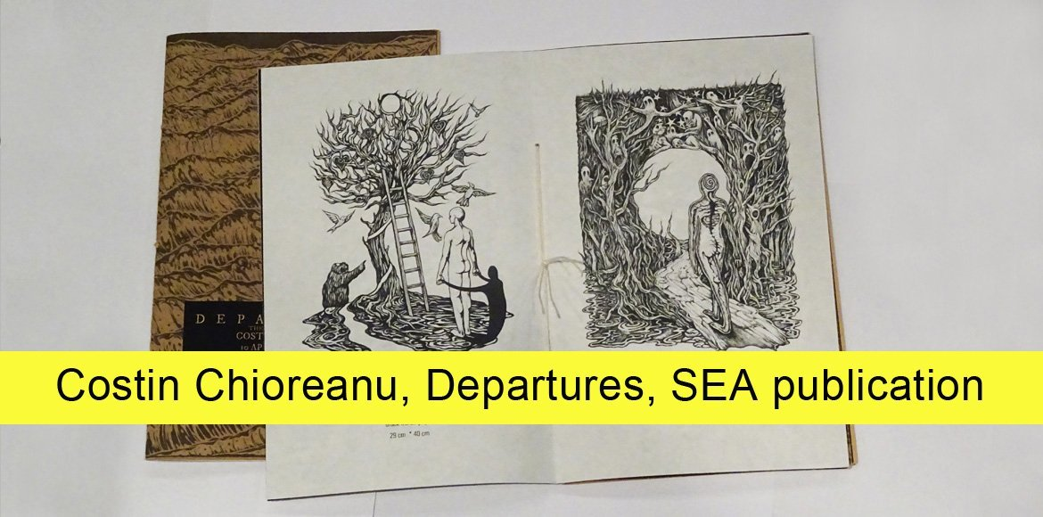 Costin Chioreanu, artist's publication on occasion exhibition Departures at SEA Foundation Tilburg, the Netherlands.