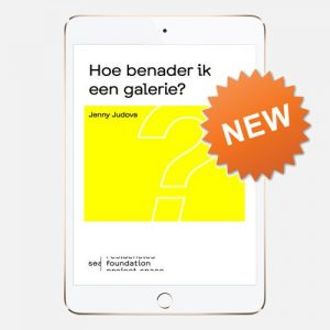 Hoe benader ik een galerie?, Jenny Judova, e-book, SEA foundation publicatie, SEA Foundation 2017
